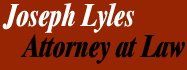 Joseph Lyles, Attorney at Law